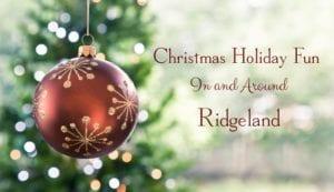 Christmas Holiday Fun In and Around Ridgeland