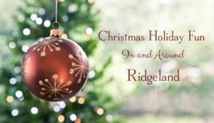 Christmas Holiday Fun In and Around Ridgeland
